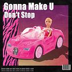 2017.02.03 싱글 Gonna Make U Don't Stop.jp