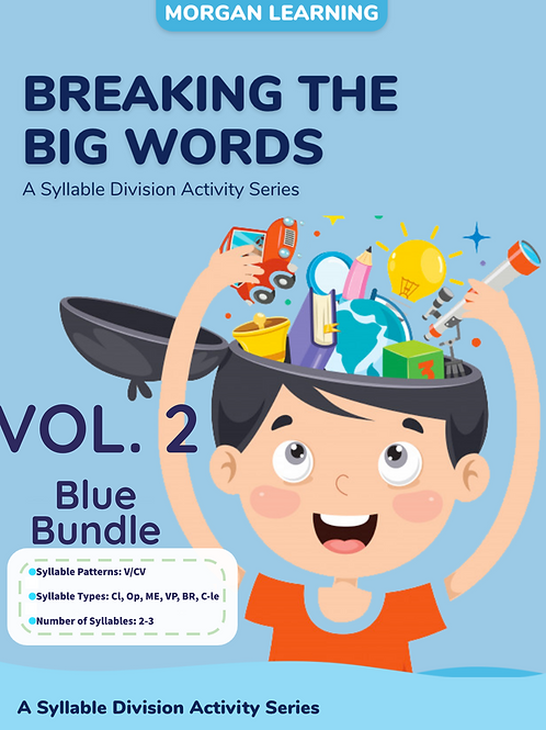 Volume 2 -  Breaking the Big Words: Syllable Division Sets 8-13 (V/CV)