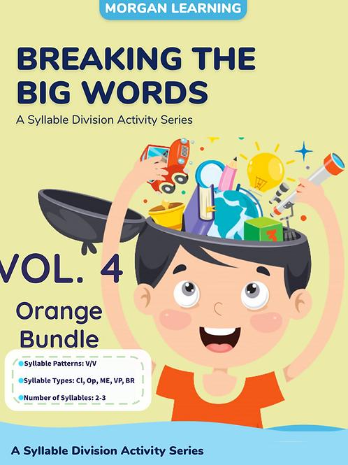 Volume 4 - Breaking the Big Words: Syllable Division Sets 19-21 (V/V)