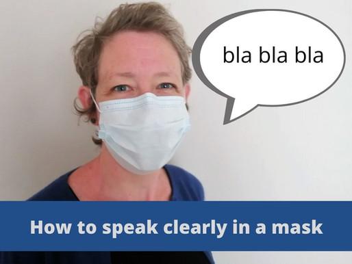 Be understood despite your face mask.