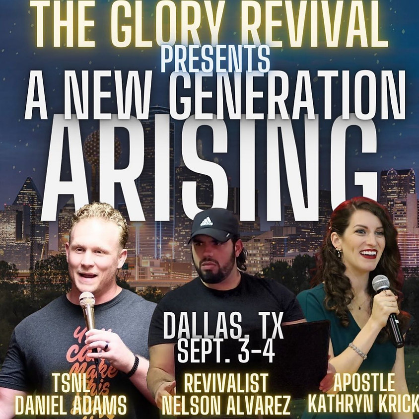 The Glory Revival: A New Generation ARISING!