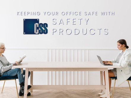 CSS is Helping Maintain YourSafety When Returning to Work During COVID-19