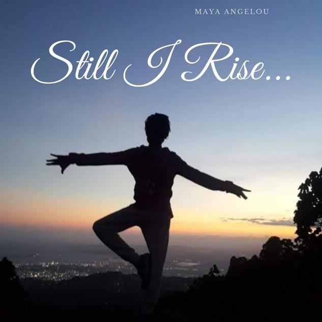Still i rise.jpg