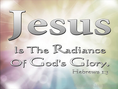 Hebrews-1-3-The-Son-Is-The-Radiance-Of-G