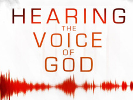 """HEAR GOD'S VOICE"""