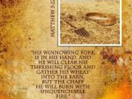 HIS WINNOWING FORK