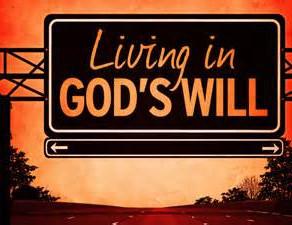Experience God's Will