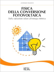 Fisica della conversione fotovoltaica (Versione cartacea)