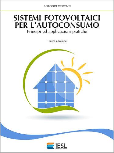 Sistemi fotovoltaici per l'autoconsumo (Versione digitale)