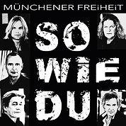 muenchener_freiheit-so_wie_du_s.jpg
