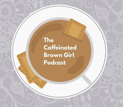 Caffeinated Brown Girl.JPG