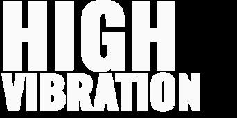High_Vibration_w.png