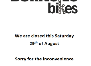 We will be closed this Saturday 29th