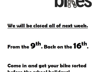 We will be Closed next week.