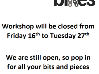 Workshop closed 16th to 27th of November.