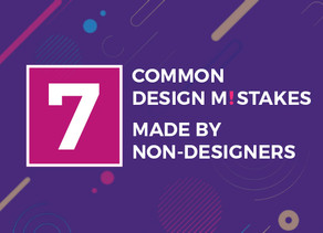 7 Common Design Mistakes Made By Non-Designers