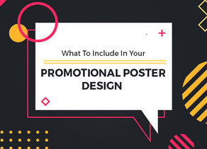 What To Include In Your Promotional Poster Design