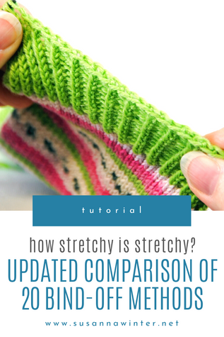 How Stretchy is Stretchy? Updated Comparison of 20 Bind-off Methods