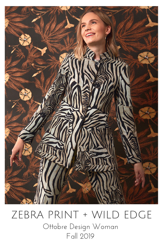 Zebra Print jacket and Wild Edge trousers from the Ottobre Design Woman Fall 2019 issue