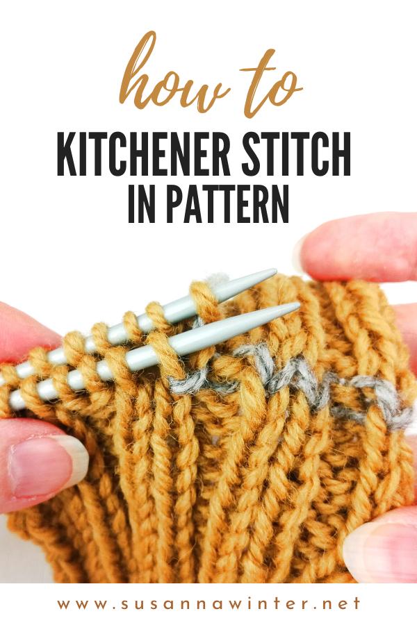 How to Kitchener Stitch in Pattern [Tutorial]