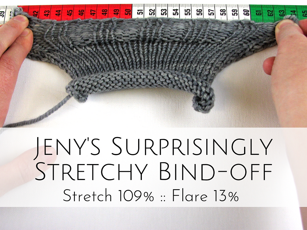 Jeny's Surprisingly Stretchy Bind-off: 109% stretch, 13% flare