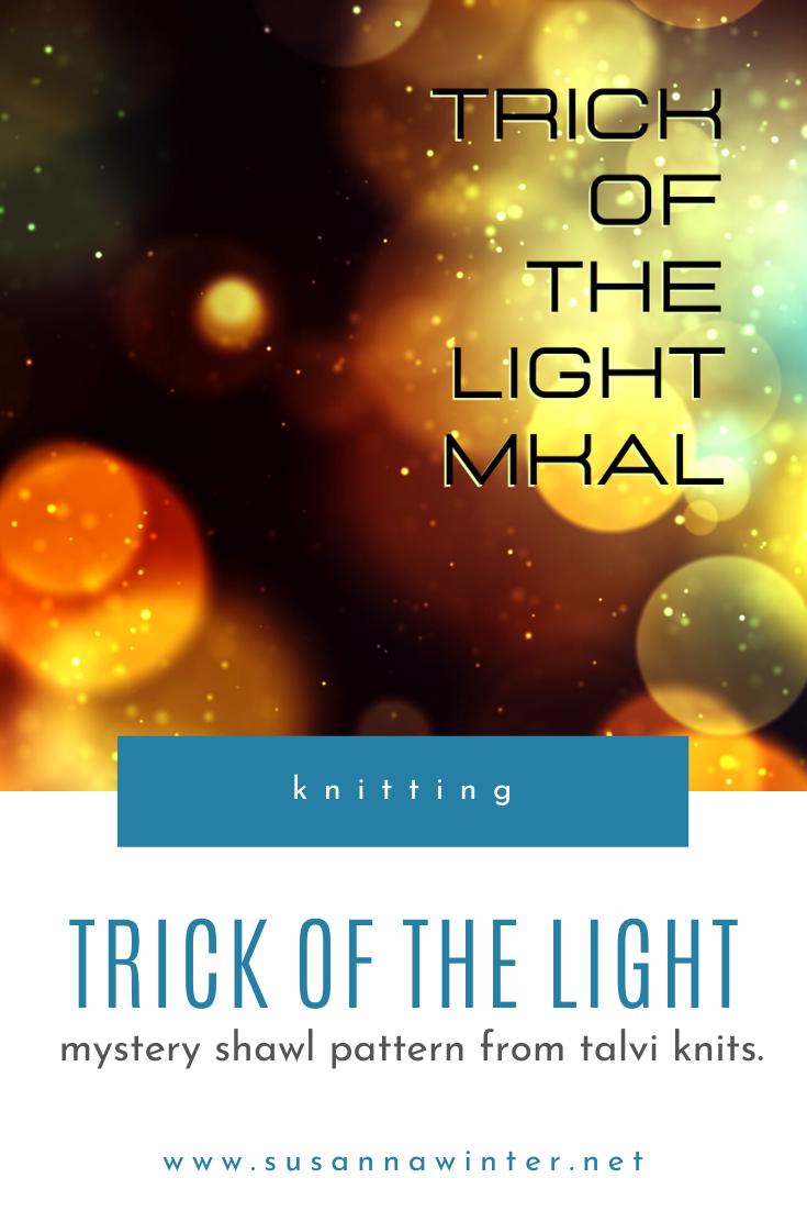 Trick of the Light MKAL :: mystery shawl knitting pattern