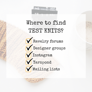 Where to find test knitting opportunities?