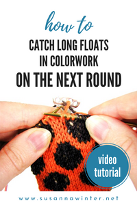 How to Catch Long Floats in Colorwork on the Following Round [TUTORIAL]