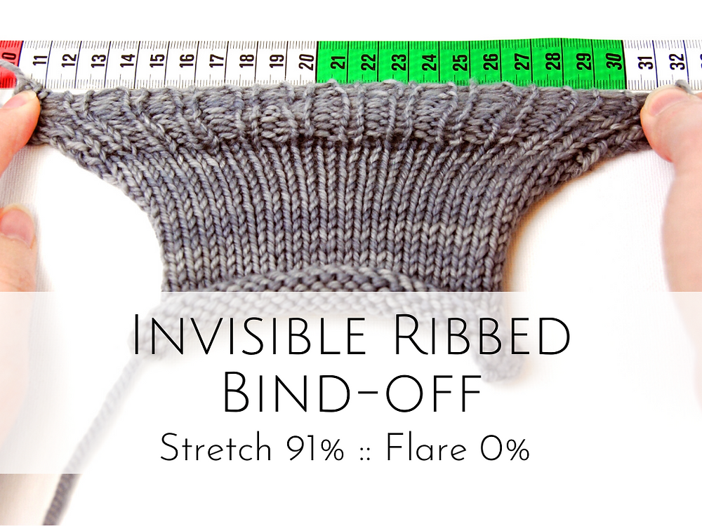Invisible Ribbed Bind-off: 91% stretch, 0% flare