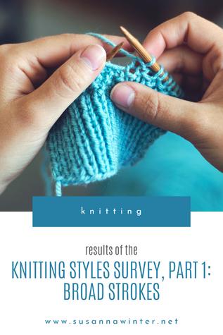 Knitting Styles Survey, Part 1: Broad Strokes