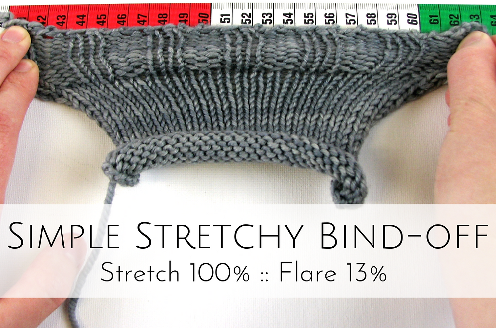 Simple Stretchy Bind-off: 100% stretch, 13% flare