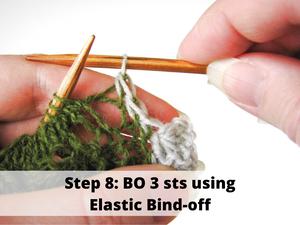 Step 8: BO 3 sts using Elastic Bind-off