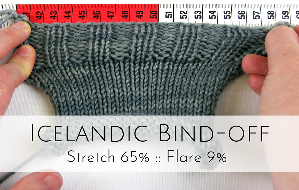 Icelandic Bind-off: 65% stretch, 9% flare