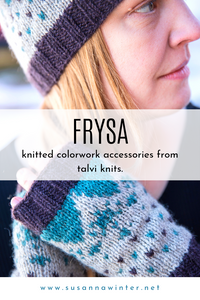 Frysa :: a set of colorwork knitting accessory patterns from talvi knits.