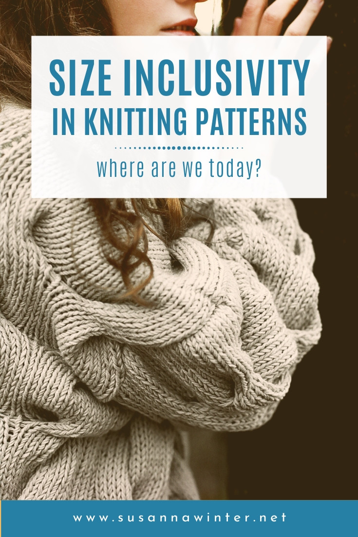 Size Inclusivity in Knitting Patterns: Where Are We Today?