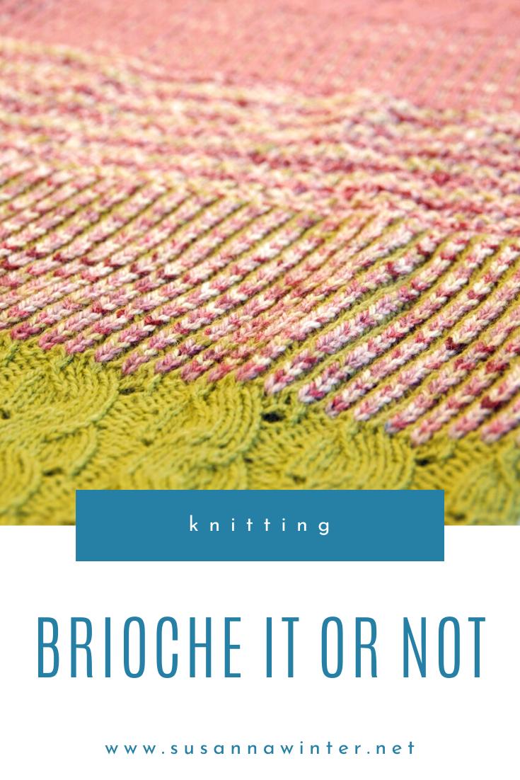 Brioche It Or Not