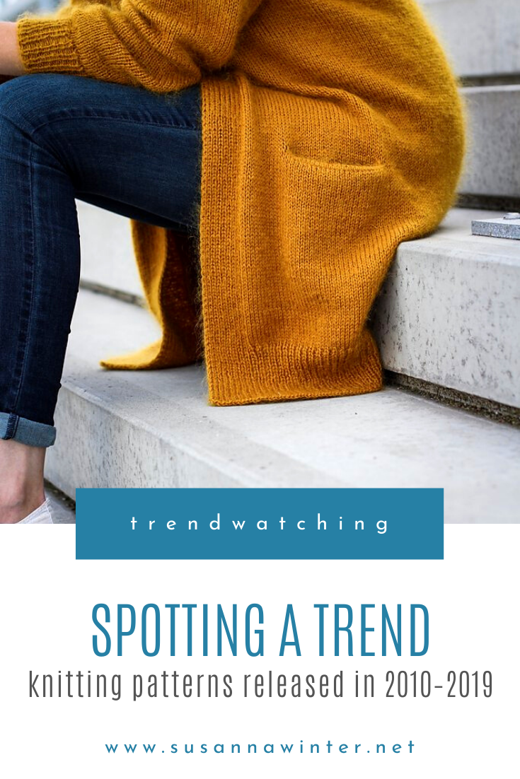 Spotting a Trend: Knitting Patterns Released in 2010–2019