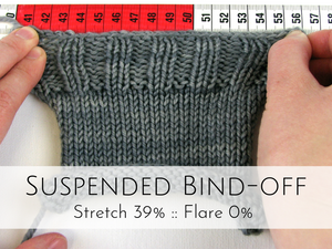 Suspended Bind-off: 39% stretch, 0% flare