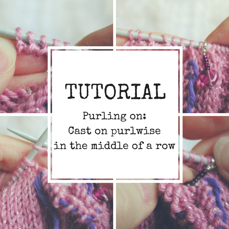 Purling on: Cast on purlwise in the middle of a row [Tutorial]