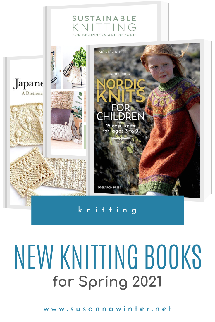 From the short, one-page list of upcoming knitting titles, I've chosen an even shorter list of my favorites. In the list is Scandinavian and Norwegian style colorwork knitting motifs, stitch dictionaries featuring knit-and-purl textures, lace, cables, and more, and sustainability in knitting from environmentally concious knitting projects to reducing your yarn footprint with sustainable, eco friendly yarns. #knitting #knit #knittingtrends #knittingbooks #yarn #sustainability
