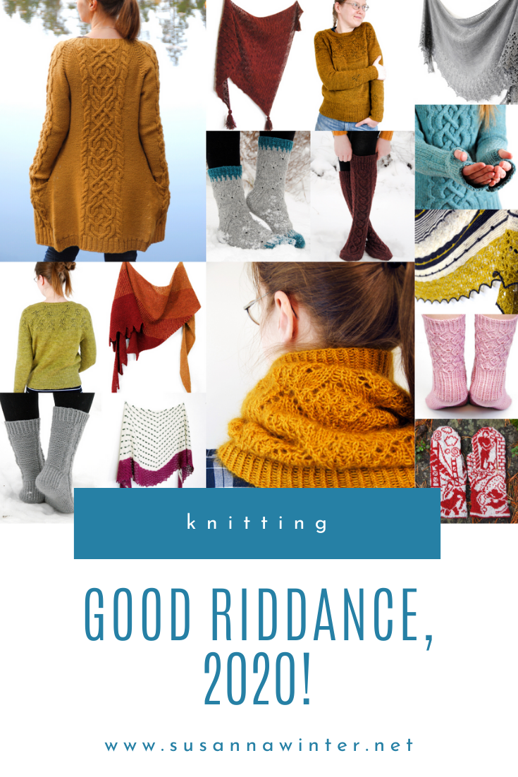 Good Riddance, 2020! :: talvi knits.