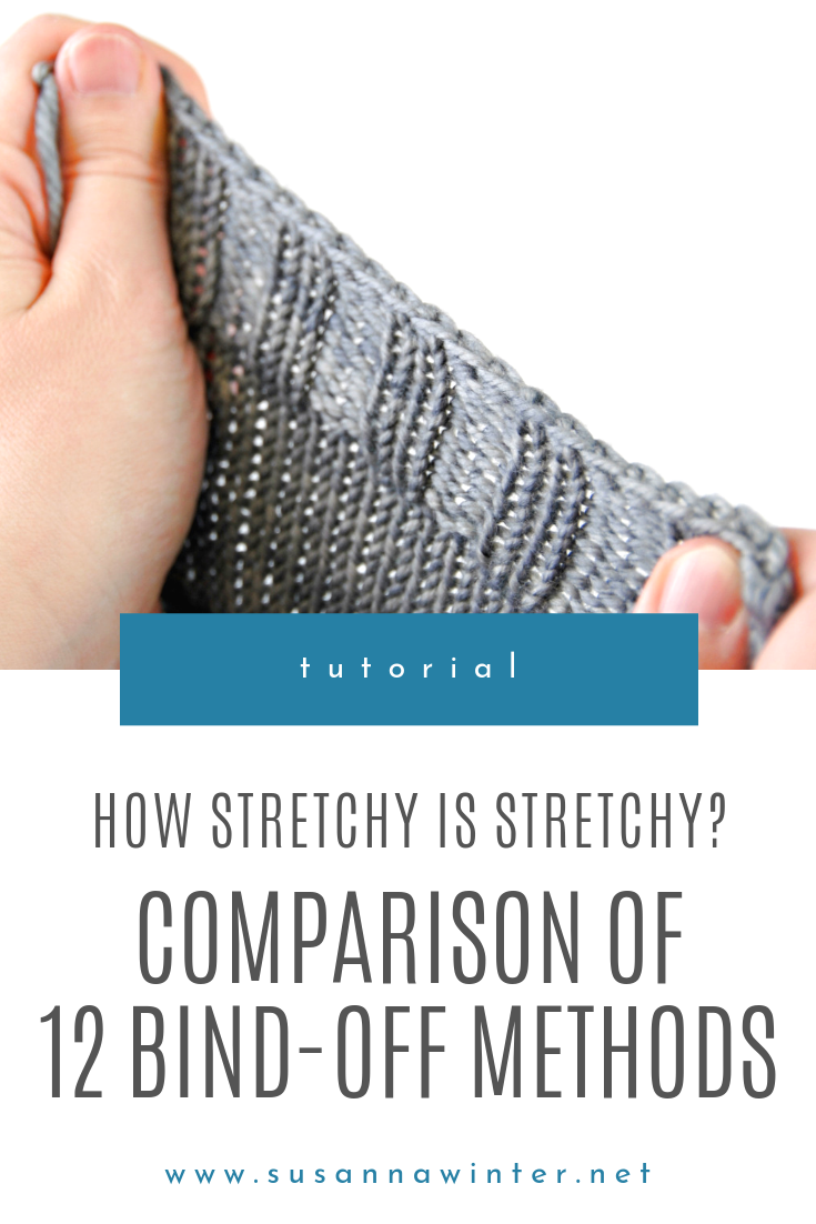 How Stretchy is Stretchy? Comparison of 12 Bind-off Methods