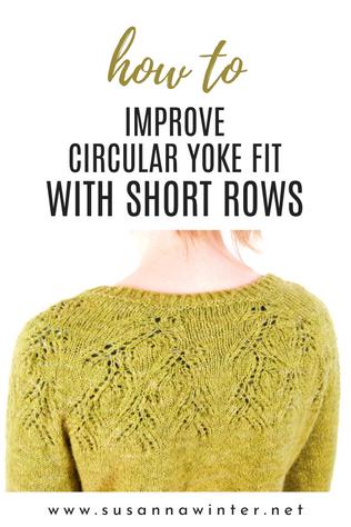 Improving Circular Yoke Fit with Short Rows [TUTORIAL]