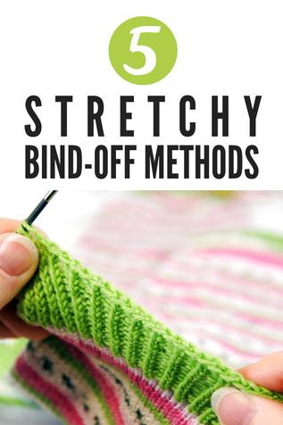 5 Stretchy Bind-off Methods [Tutorial]
