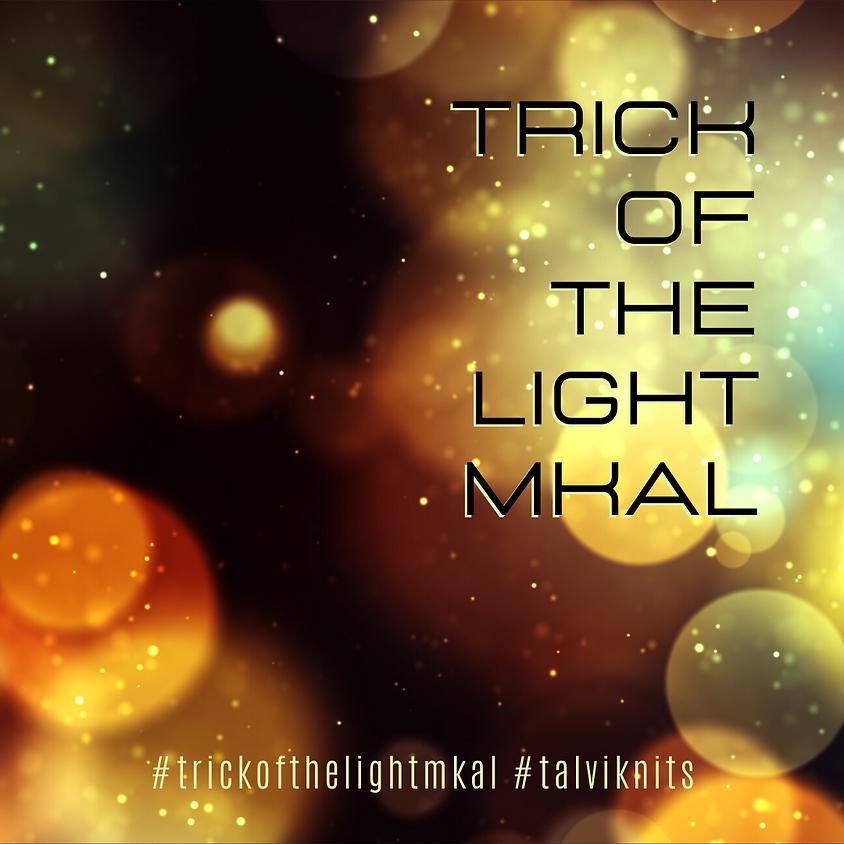 Trick of the Light MKAL