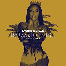 Daine Blaze & Gold Up - Island Girl_Artw
