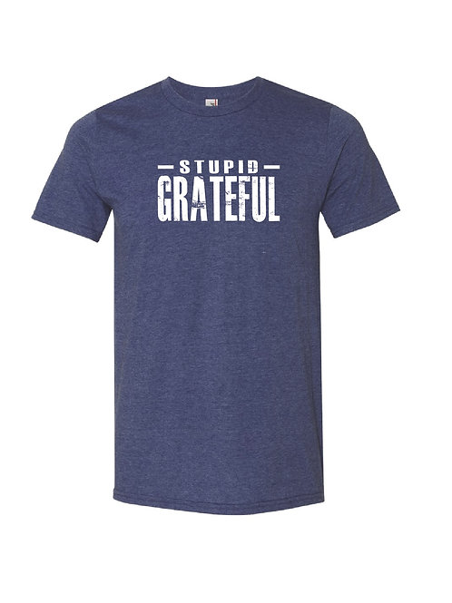Stupid Grateful - UNISEX Cotton Poly Blend T-Shirt