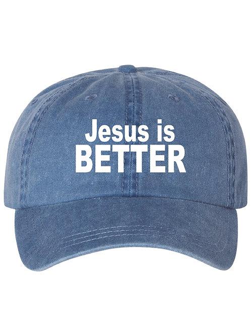 Jesus is Better Hat