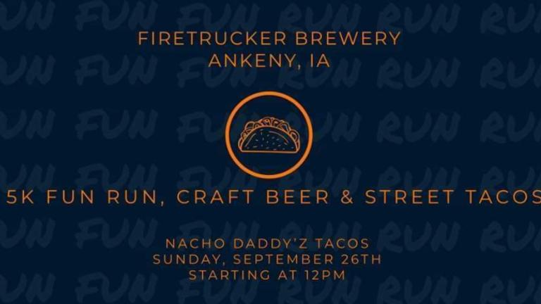Nacho Daddy'z Tacos at Firetrucker Brewery