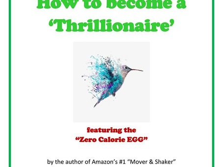 How To Become A Thrillionaire, etc...